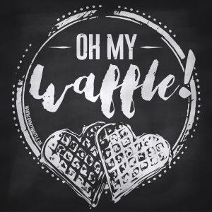 Oh My Waffle!